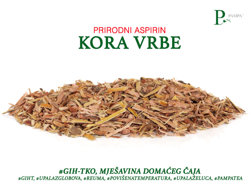 Kora vrbe ljekovito bilje koji je sastavni dio biljnog čaja gihtko namjenjen ublažavanju tegoba sa gihtom, upalom zglobova